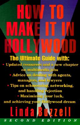 How to Make It in Hollywood By Buzzell, Linda