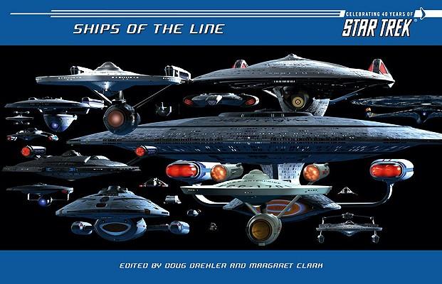 Star Trek Ships of the Line By Drexler, Doug/ Clark, Margaret/ Clark, Margaret (EDT)