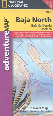 AdventureMap Baja North By National Geographic Maps (EDT)